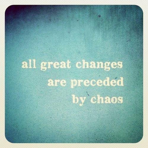 Changes Vs Chaos