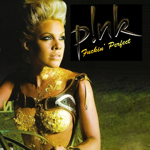 "P!nk's ""F***in' Perfect"""