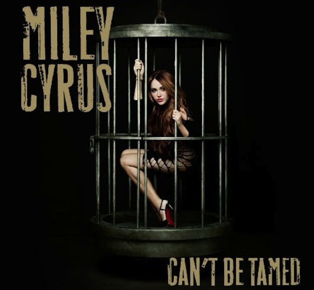 "June 2010: Miley released ""Can't Be Tamed"""
