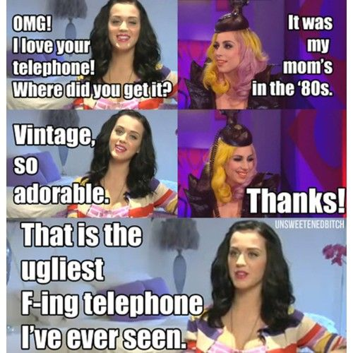 Aww! Katy Loves Gaga....