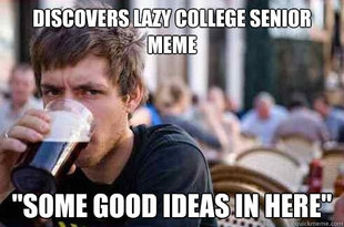 Best Advice From A Lazy College Senior