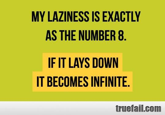 A Few Tips To Help Encourage Your Laziness
