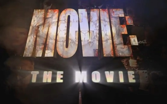"The best Movie never made! ""Movie: The Movie"""