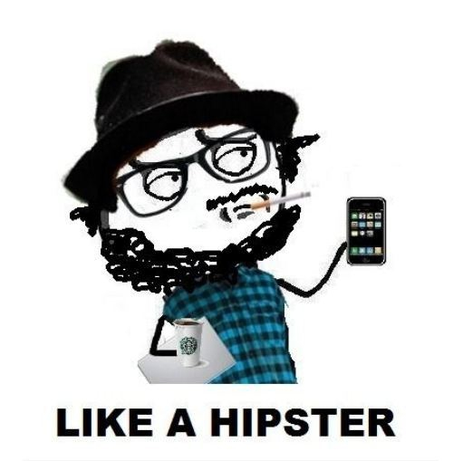 Go the Hipster Route