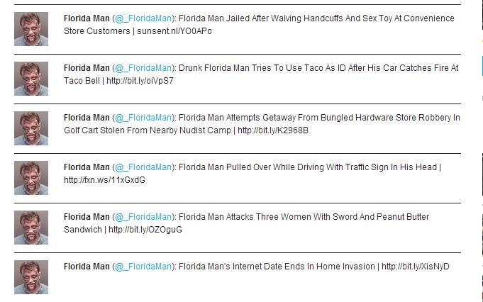 Floridaman is currently the BEST Twitter от Veggie за 11 feb 2013