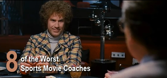 8 Terrible Sports Movie Coaches