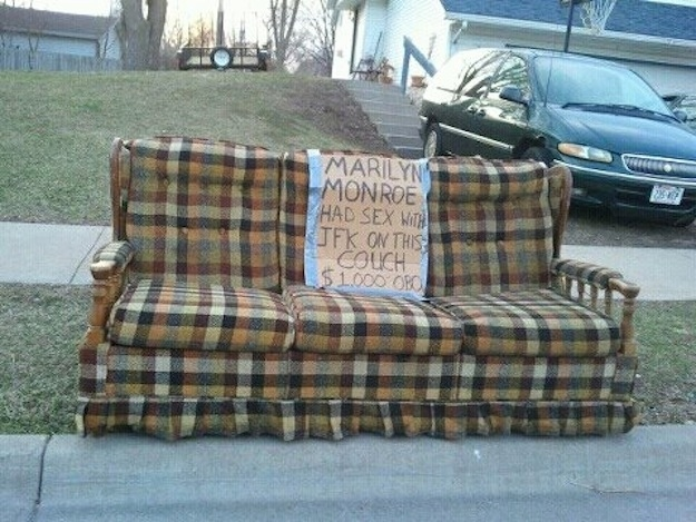 19. Someone get this couch to the Smithsonian.