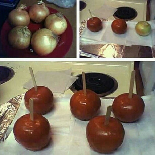 Disguise onions as candy apples.