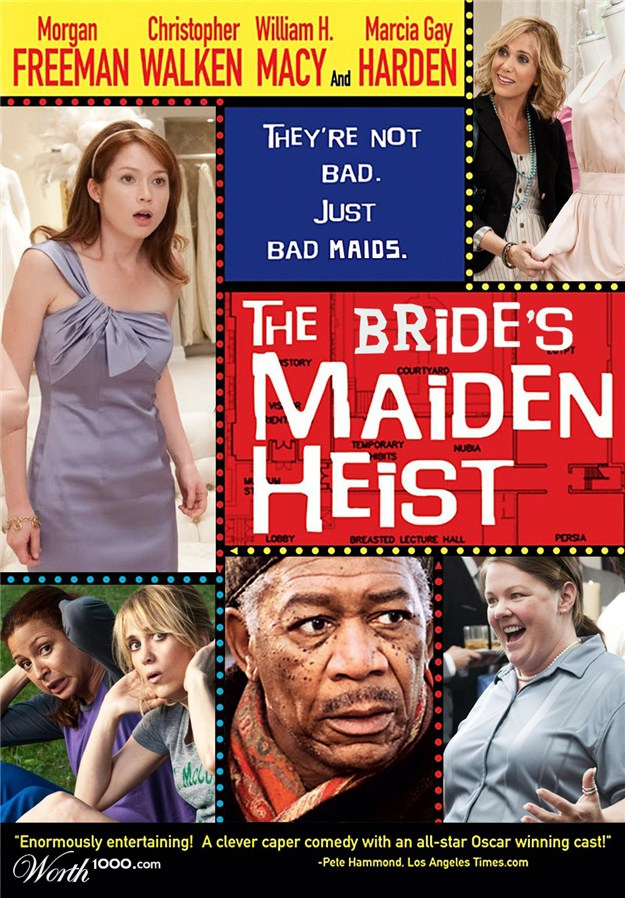 The Bride's Maiden Heist