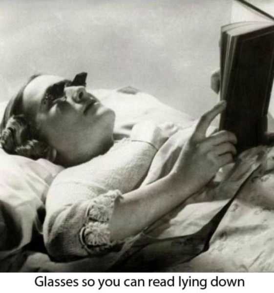 Glasses so you can read lying down