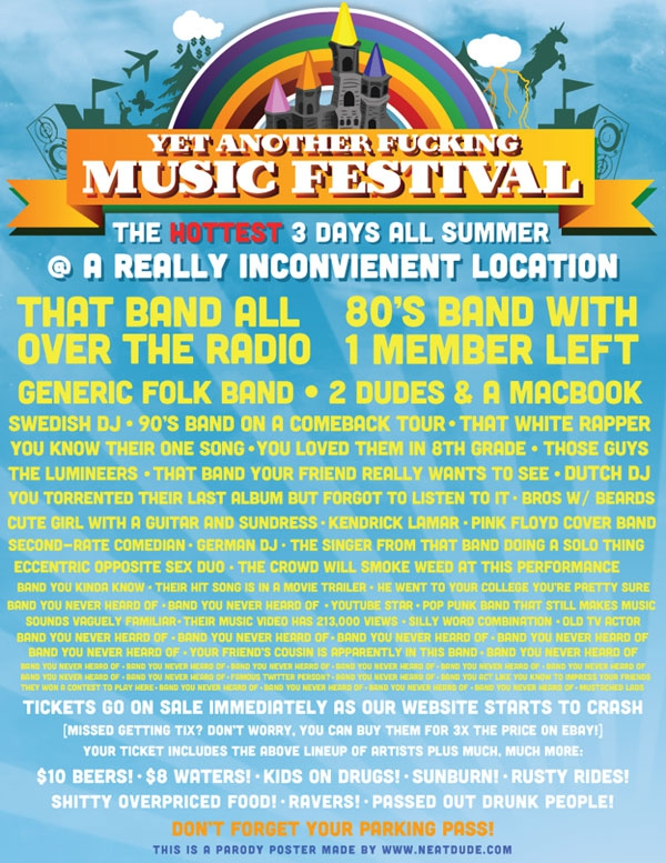 "Check Out This Flyer For ""Yet Another F***ing Music Festival"""