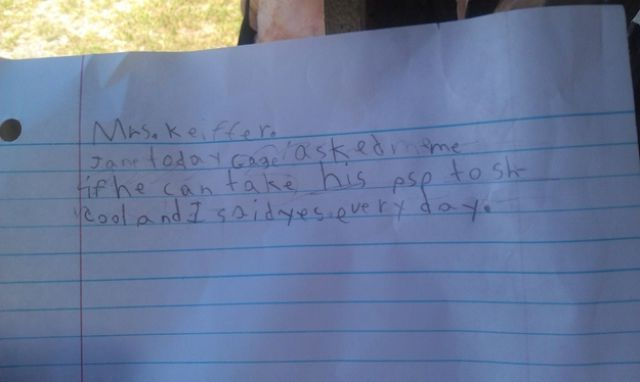 Along with her brother-in-arms who brought this note home from the teacher.