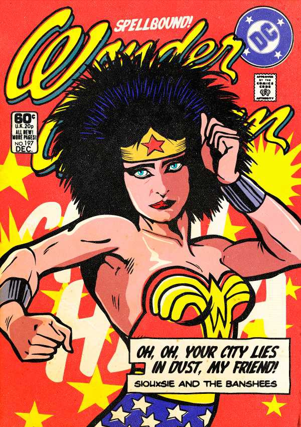 Siouxsie Sioux (Siouxsie and the Banshees) as Wonder Woman
