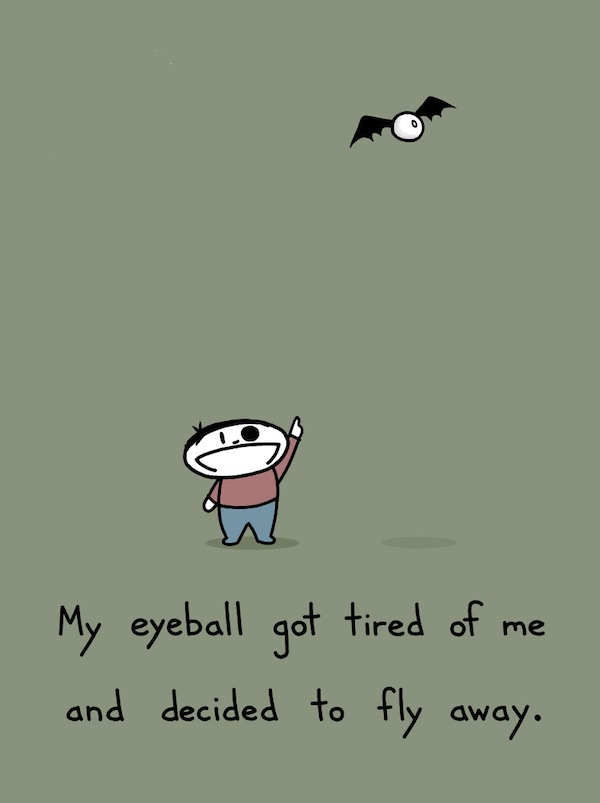 eyeball decided to fly away