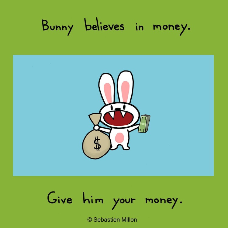 Give a bunny some money