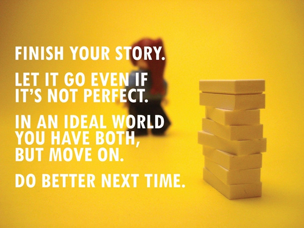 Finish your story.