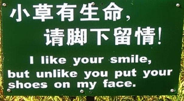Unlike Put Your Shoes On My Face china, chinese, chinese-signs, chinese-translations, engrish, fail, fails, funny, funny-signs, funny-translations, humor, humour, translation, translation-fail, translation-fails, translations