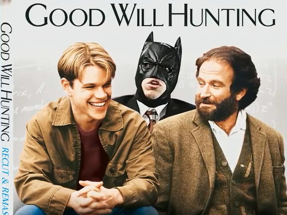 GOOD WILL HUNTING with Batman  artistic, funny-crazy-wtf-people, interesting, music, random, silly, weird