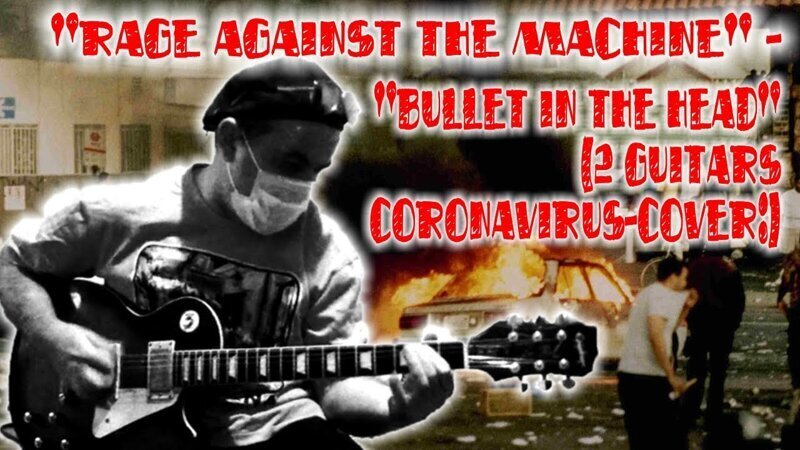 """Rage Against The Machine"" - ""Bullet In The Head"" (2 guitars coronavirus-cover:)"
